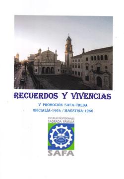 """RECUERDOS Y VIVENCIAS.  Sobremesa en el """"Parador de Úbeda"""" y presentación en el """"Aula Magna"""" de la  SAFA."""